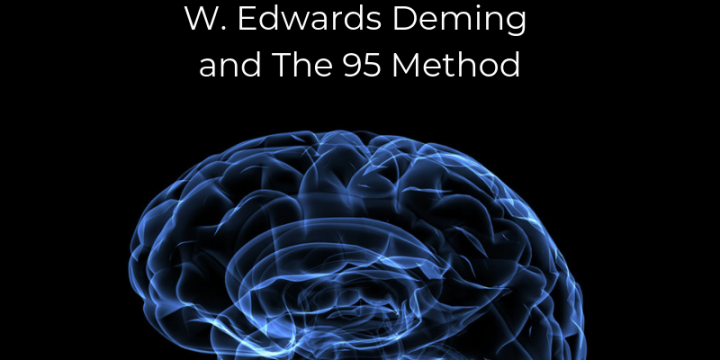 Reflection on Interviews, W. Edwards Deming and The 95 Method