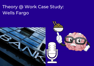 Wells Fargo – Incentives, Customers and Your System