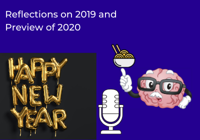 Reflections on 2019 and Preview of 2020 – Episode 38