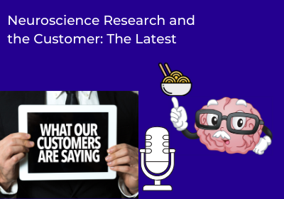 Neuroscience Research and the Customer: The Latest