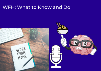 WFH: What to Know and Do