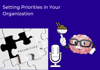 Setting Priorities in Your Organization