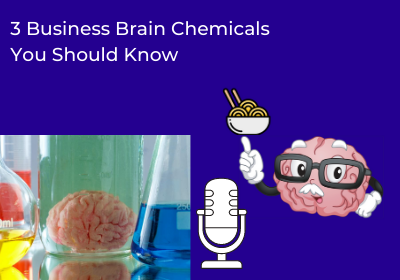 3 Business Brain Chemicals