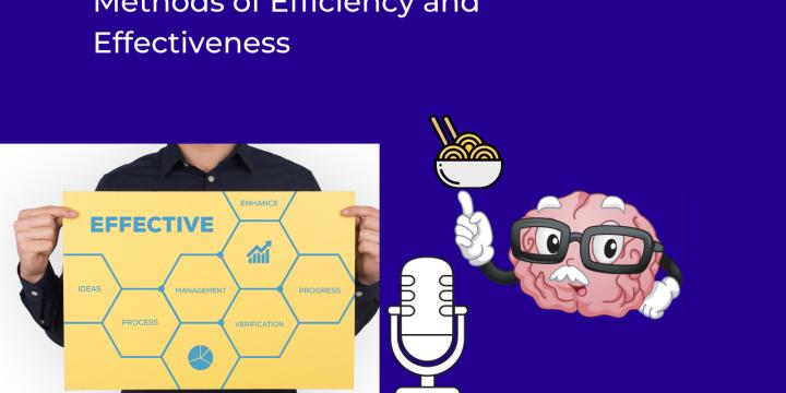 Methods of Efficiency and Effectiveness