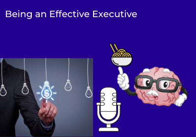 Being an Effective Executive
