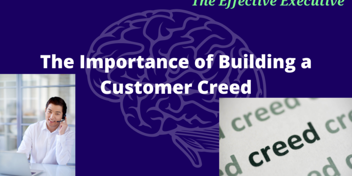 The Importance of Building a Customer Creed™