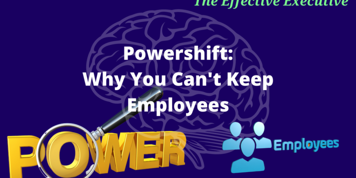 Powershift – Why You Can't Keep Employees