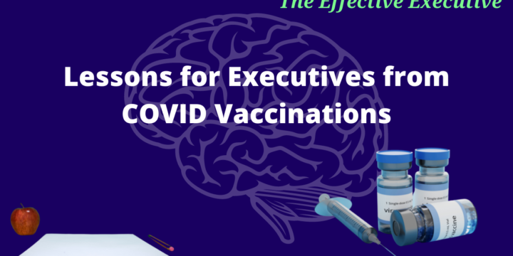 Lessons for Executives from COVID Vaccinations